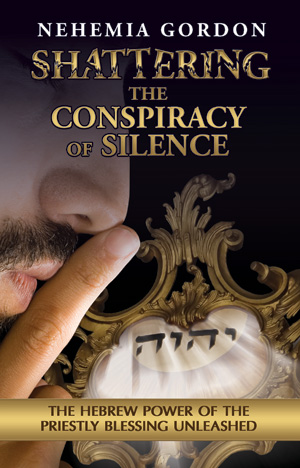 Shattering the Conspiracy of Silence, Conspiracy of Silence, nehemia gordon, shattering the conspiracy, sacred name, book, priestly, blessing, god, name of god, Yehovah, how to pronouce god's name