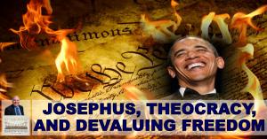 Hebrew Voices #31 - Josephus, Theocracy, and Devaluing Freedom