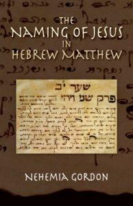 The Naming of Jesus in Hebrew